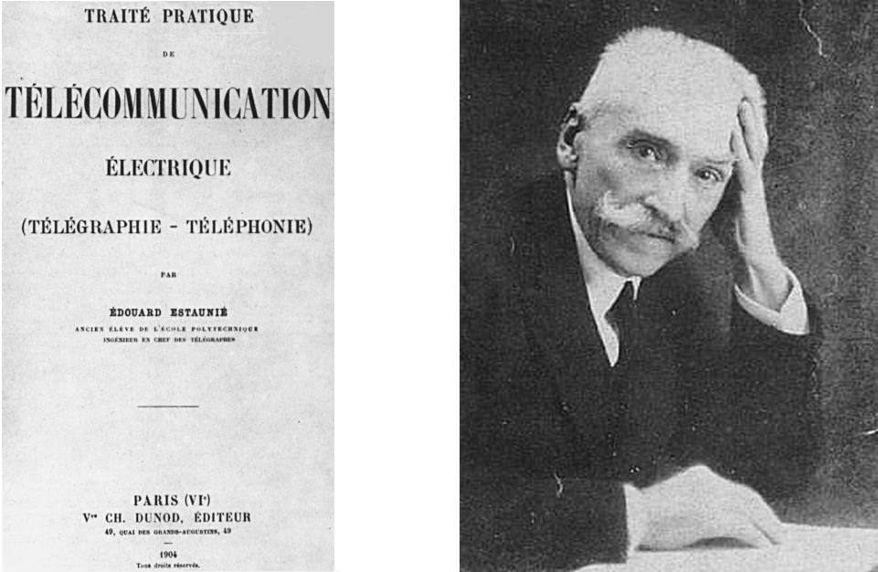 El francés Édouard Estaunié quien la utilizó por primer vez en sus escritos en el año 1904.